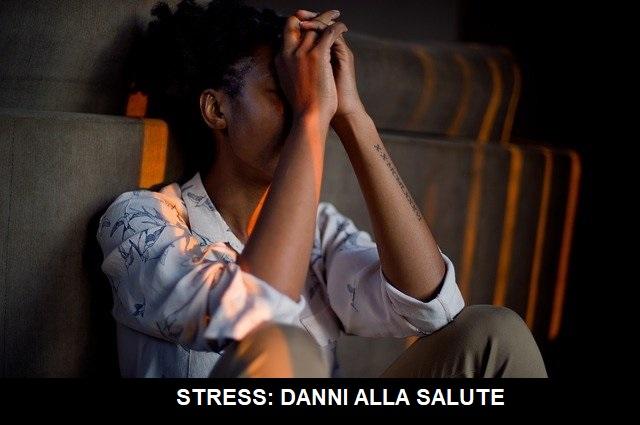 stress danni alla salute