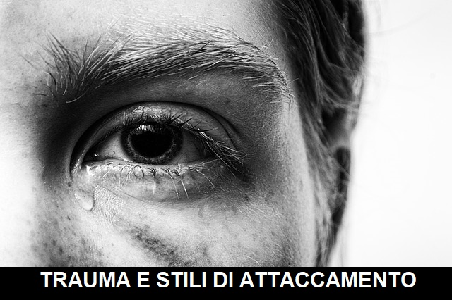trauma e stili di attaccamento