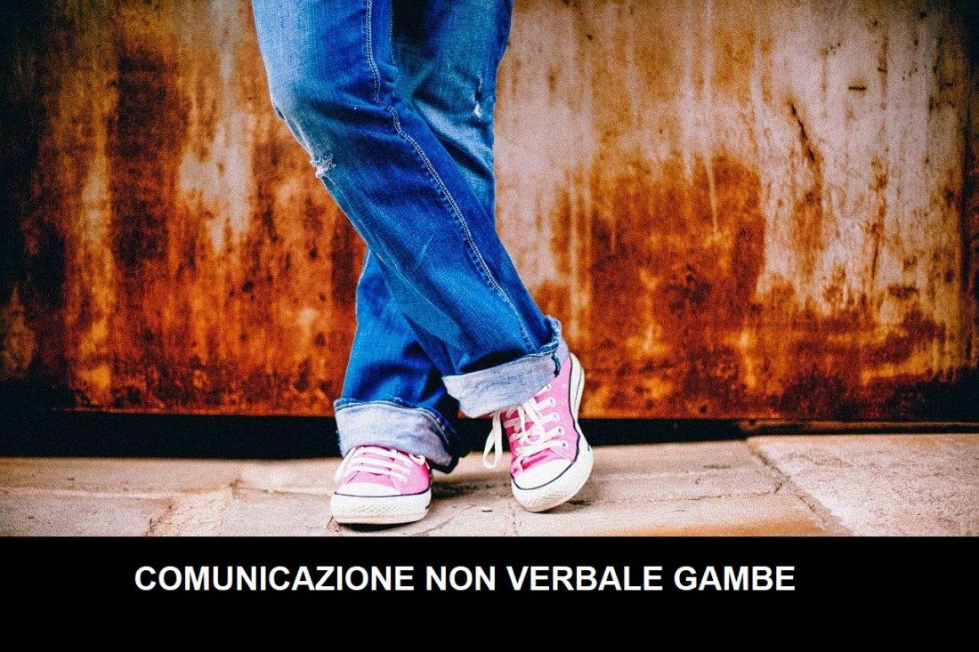 comunicazione non verbale gambe